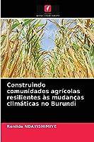 Construindo comunidades agrícolas resilientes às mudanças climáticas no Burundi