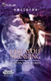 Last Wolf Standing: Blood Runners, Book 1 (Silhouette Nocturne) by Rhyannon Byrd (2008-03-05)