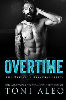 Overtime (Nashville Assassins Series Book 5) by [Toni Aleo]