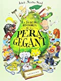 La increïble història de la pera gegant (Ilustres ilustrados)