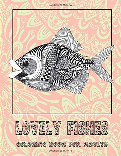 Lovely Fishes - Coloring Book for adults 🐟