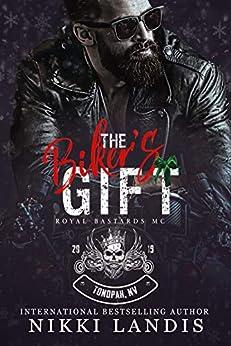 The Biker's Gift: Holiday Royal Bastards MC Tonopah, NV by [Nikki Landis]