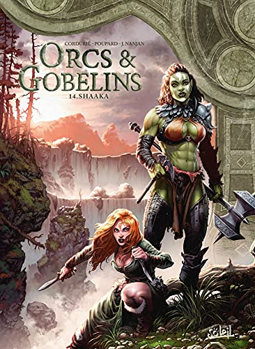 Orcs et Gobelins T14 : Shaaka (French Edition)