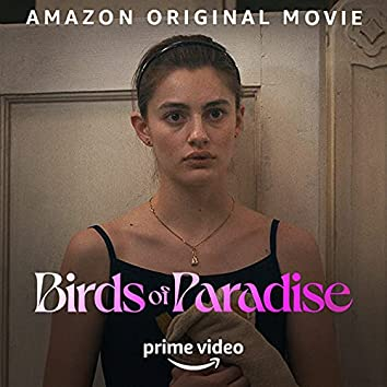 Birds of Paradise: Kate's Playlist