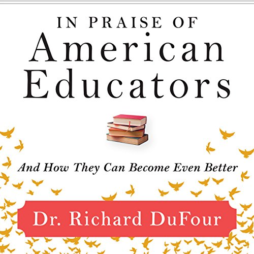 In Praise of American Educators audiobook cover art
