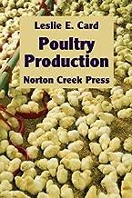 Poultry Production (Norton Creek Classics)