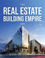 The Real Estate Building Empire 2021