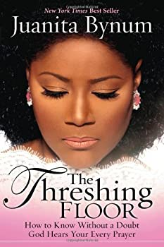 The Threshing Floor by Juanita Bynum  2008-04-02