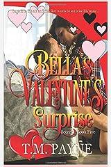 Bella's Valentine's Surprise: Secrets: Book 5 Paperback