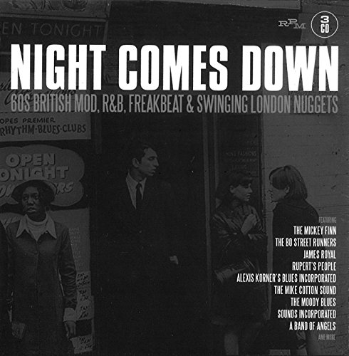 Night Comes Down: 60 British Mod R&B Freakbeat & Swinging London Nuggets