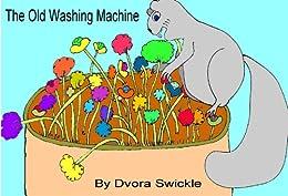 The Old Washing Machine