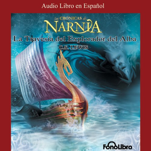 La Travesia del Explorador del Alba audiobook cover art