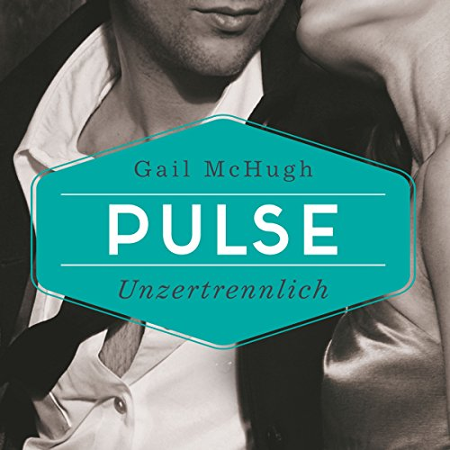 Pulse: Unzertrennlich audiobook cover art