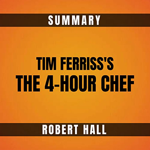 Summary: Tim Ferriss's The 4-Hour Chef audiobook cover art