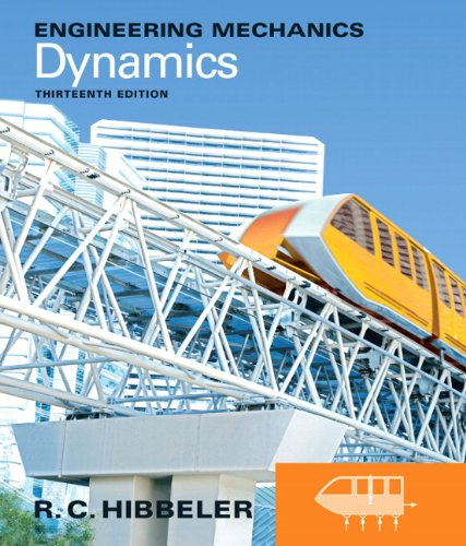 Engineering Mechanics: Dynamics (13th Edition)