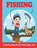Fishing Coloring Book for Kids Ages 4-8: Fishing Coloring Pages For Girls and Boys   30 Easy and Fun Kids Fishing Illustrations ready to color (French Edition)