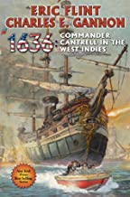 [1636: Commander Cantrell in the West Indies (14) (The Ring of Fire)] [By: Flint, Eric] [June, 2014]