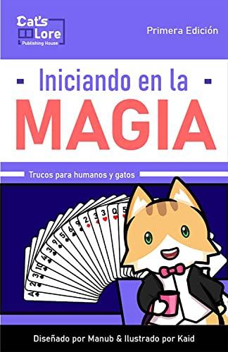 Iniciando en la Magia (Spanish Edition)