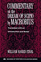 Commentary on the Dream of Scipio (Records of Western Civilization)