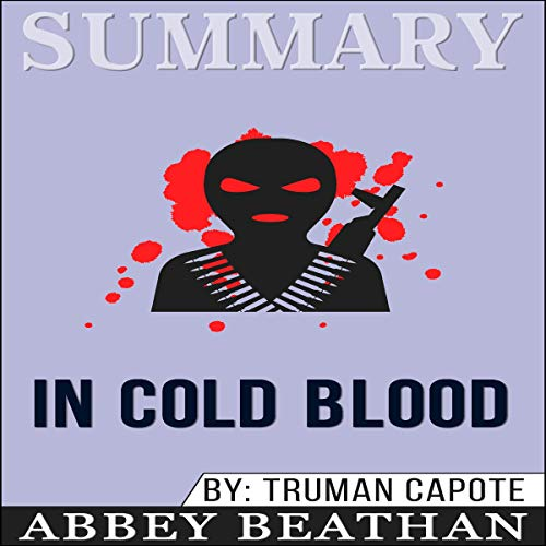 Summary of In Cold Blood by Truman Capote Titelbild