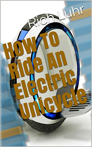 How To Ride An Electric Unicycle