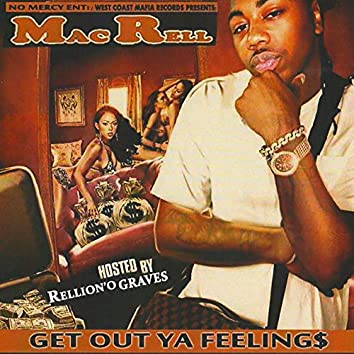 Get out Ya Feelings