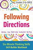 Following Directions (Grades 3-6 + SPED): Six-Minute Thinking Skills