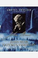 John Muir: Nature's Visionary Hardcover