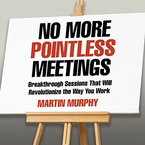 No More Pointless Meetings audiobook cover art