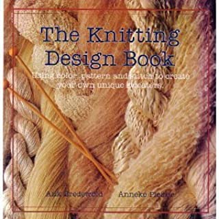 The Knitting Design Book: Using Color, Pattern and Stitch to Create Your Own Unique Sweaters (English and Dutch Edition)