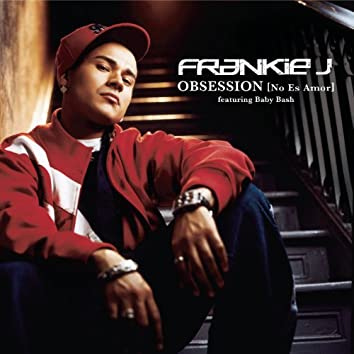 Obsession (No Es Amor) [ Featuring Baby Bash] - Spanglish Version