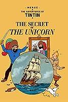 The Secret of the Unicorn (Adventures of Tintin (Hardcover))