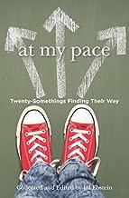 At My Pace: Twenty-Somethings Finding Their Way (Volume 3)