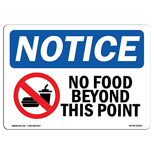 OSHA Notice Sign - No Food Beyond This Point | Rigid Plastic Sign | Protect Your Business, Construction Site, Warehouse & Shop Area | Made in The USA