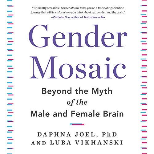 Gender Mosaic Audiobook By Daphna Joel, Luba Vikhanski cover art