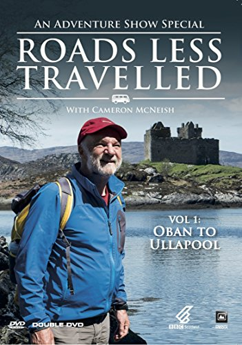 DVD: Scotland - Roads Less Travelled Volume 1 : Oban to Ullapool in the West Highlands with Cameron McNeish