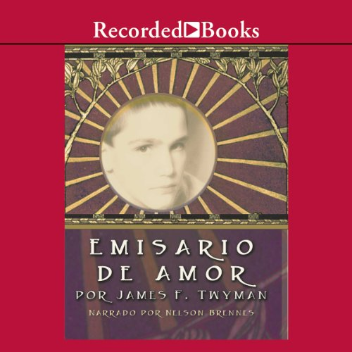 Emisario de Amor audiobook cover art