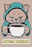Asthma Tagebuch: Peak Flow Protokoll zum ausfüllen. Praktischer Vordruck zur Verlaufskontrolle. Tabelle mit Vorlage Peak Flow / Werte / Tagebuch / Katze Kaffee Katzenmama