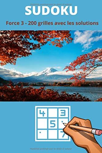 Sudoku pour adulte Difficulté Medium: 200 grilles de sudoku pour adultes avec leurs solutions   force 3   101 pages qualité crème format 6x9 pouces (15, 24 cm x 22, 86 cm)