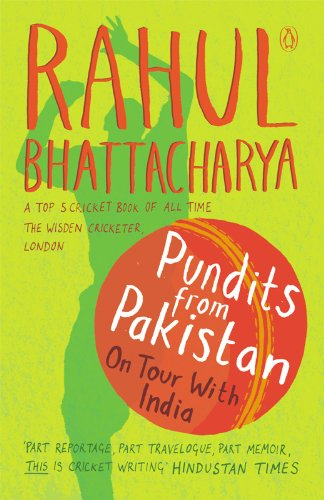 Pundits from Pakistan: On Tour with India 2003-04
