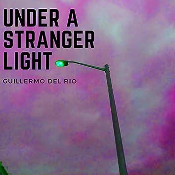 Under a Stranger Light