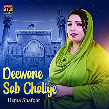 Deewane Sab Chaliye - Single