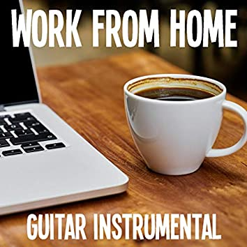 Work From Home Guitar Instrumental