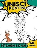 Unisci i puntini per bambini 8-12 anni: libro da colorare per bambini dagli 8 anni - animali, personaggi dei cartoni animati, frutta, uccelli e ... punto per bambini, bambini, ragazzi 8-12 anni