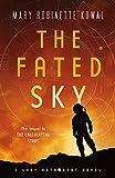 The Fated Sky: A Lady Astronaut Novel (Lady Astronaut, 2)