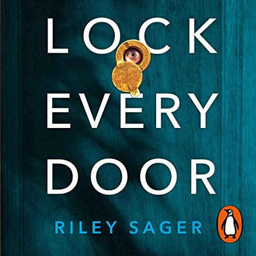 Lock Every Door                   By:                                                                                                                                 Riley Sager                           Length: Not Yet Known     Not rated yet     Overall 0.0
