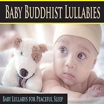 Baby Buddhist Lullabies (Baby Lullabys for Peaceful Sleep)