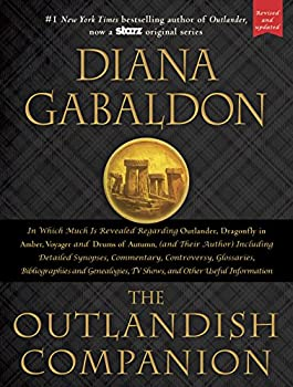 Hardcover The Outlandish Companion (Revised and Updated) : Companion to Outlander, Dragonfly in Amber, Voyager, and Drums of Autumn Book
