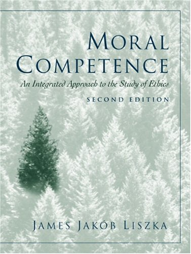 Moral Competence: An Integrated Approach to the Study of Ethics