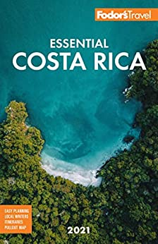 Fodor's Essential Costa Rica (Full-color Travel Guide) by [Fodor's Travel Guides]